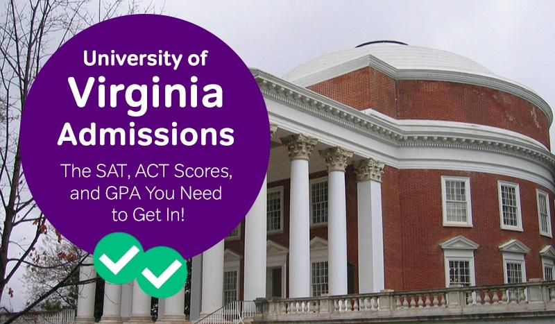 university of virginia admissions how to get into uva act scores uva sat scores -magoosh