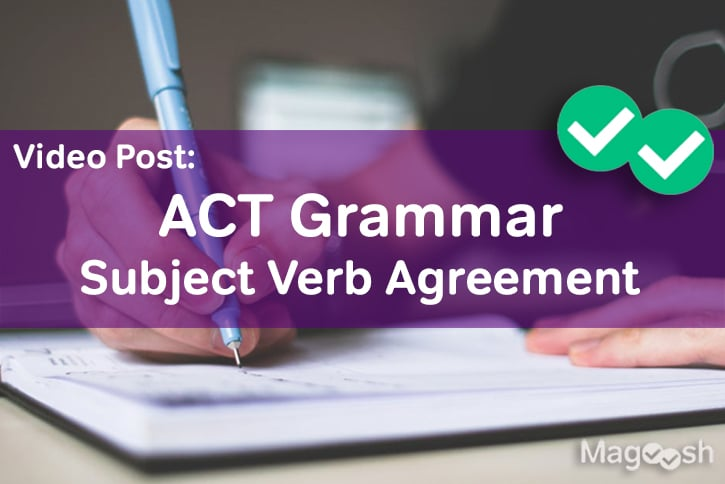 Subject Verb Agreement -magoosh