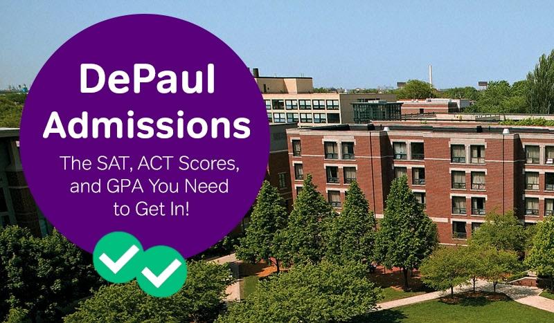depaul admissions how to get into depaul sat scores depaul act scores -magoosh