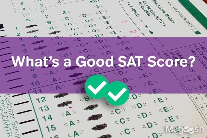 Good SAT Score -Magoosh