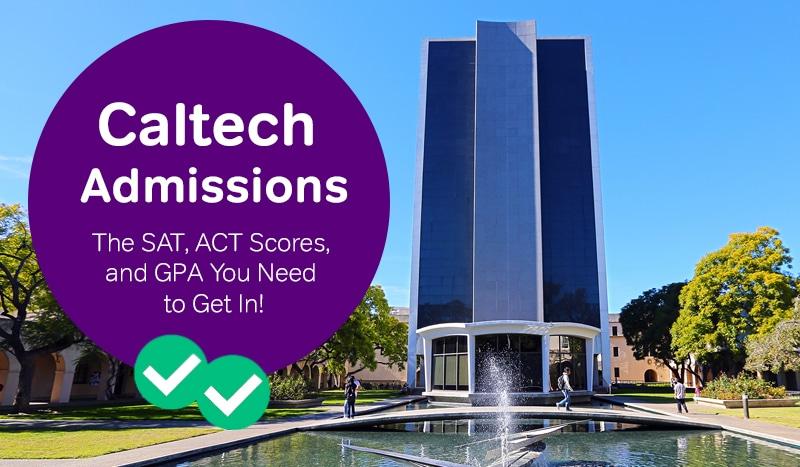 Caltech Admissions - Magoosh