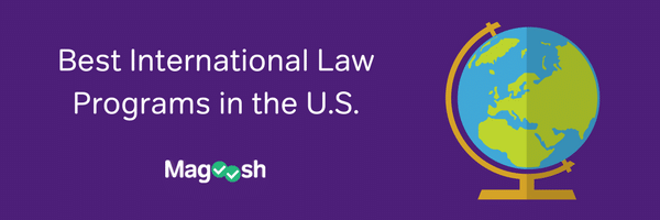 Best International Law Programs-magoosh