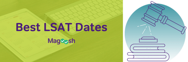 Best LSAT Dates-magoosh