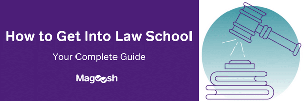 How to get into law school-magoosh