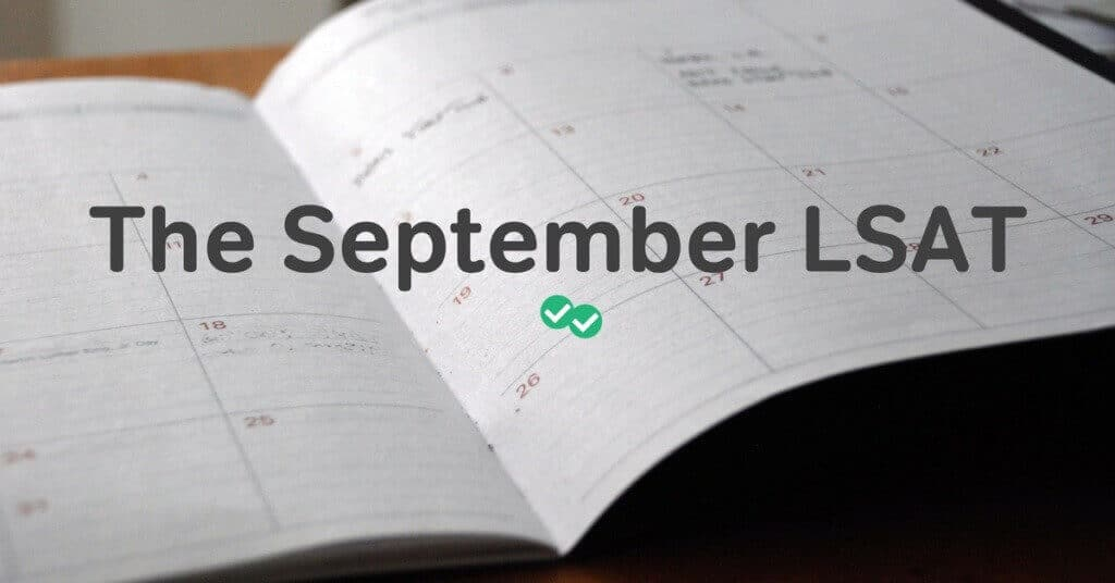 September LSAT Reminder