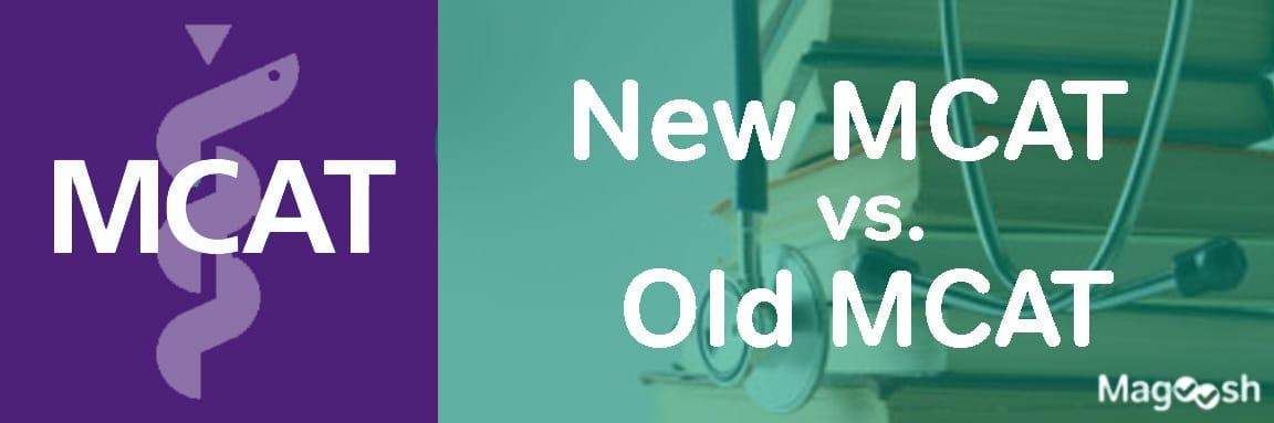 New MCAT vs Old MCAT -magoosh