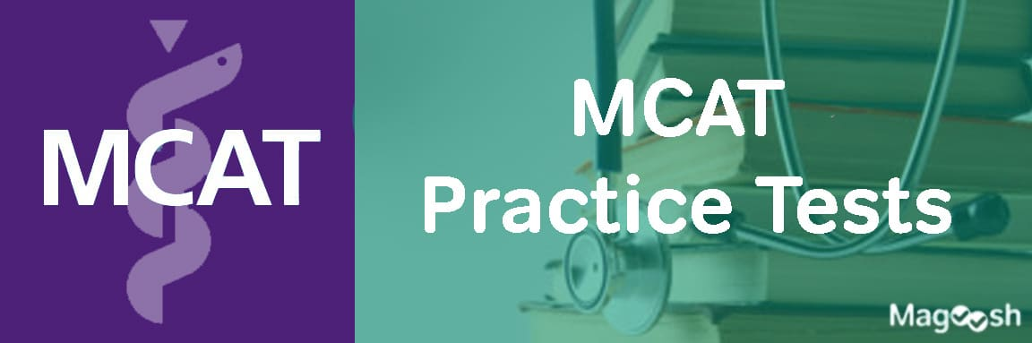 MCAT practice tests -magoosh