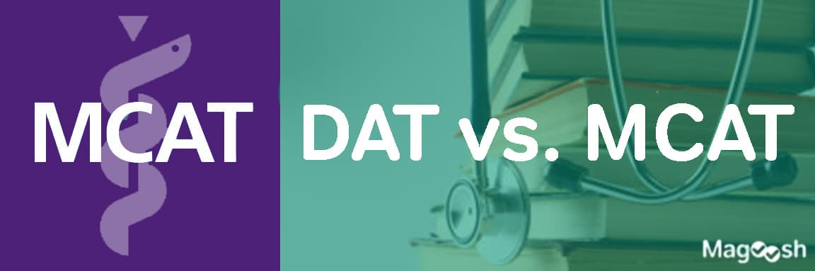 DAT vs MCAT -magoosh