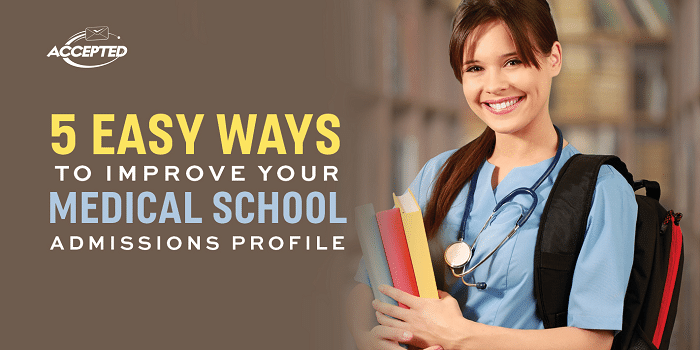 5-Easy-Ways-to-Improve-Your-Medical-School-Profile-Early-On