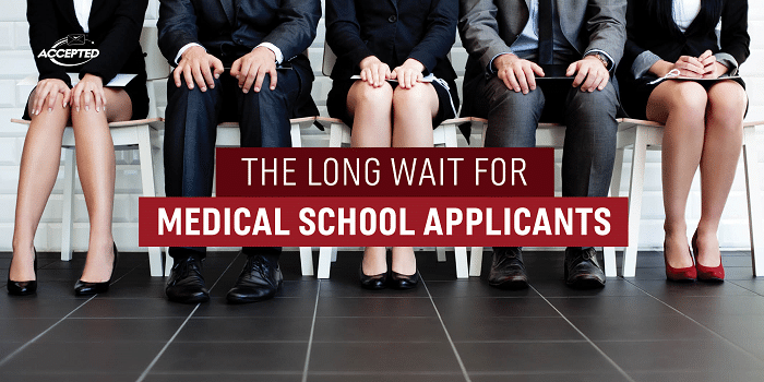 long_wait_med_school_applicant_magoosh
