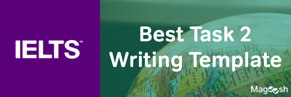 IELTS Task 2 Writing -magoosh