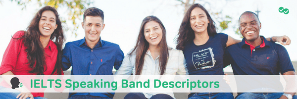 ielts speaking band descriptors - magoosh