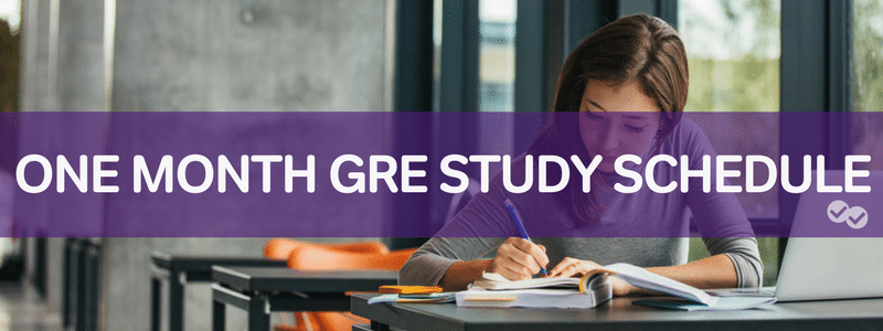 Magoosh One Month Study Schedule - How to Prepare for the GRE in 1 Month