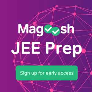 Early Access to Magoosh JEE Prep