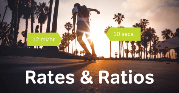 rates and ratios, rate and ratios