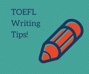 TOEFL writing tips