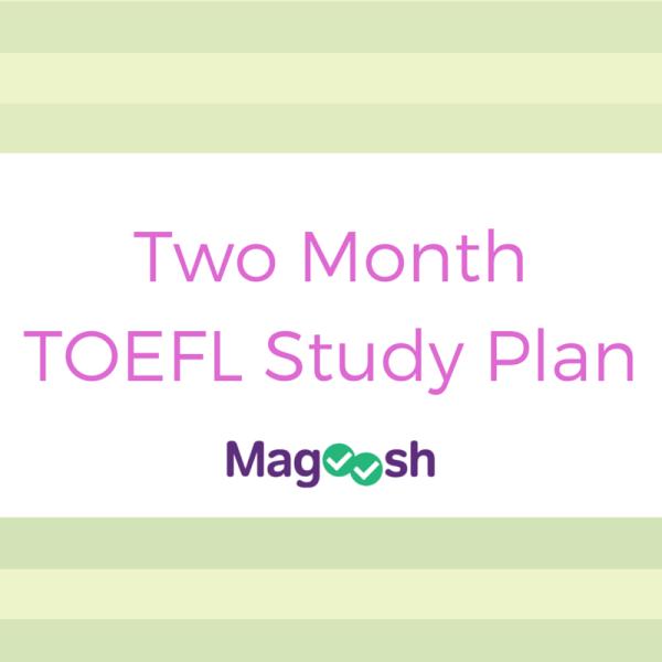Two Month TOEFL Study Plan