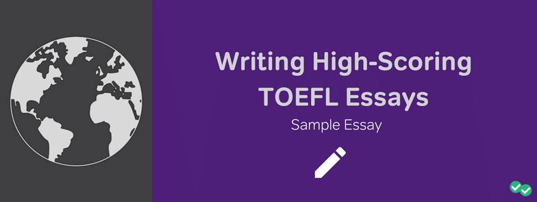 Writing High-Scoring TOEFL Essays: Sample Essay