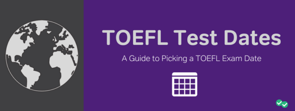 TOEFL test dates-magoosh