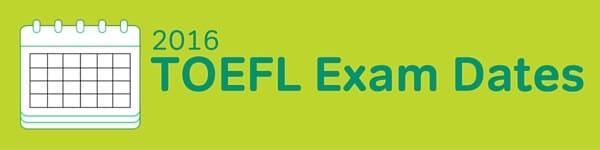 TOEFL Exam Dates