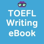 toefl ibt writing topics list