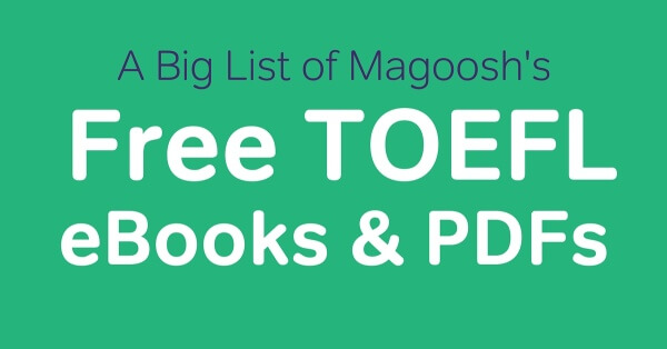 ... List of Magoosh's Free TOEFL eBooks and PDFs | Magoosh TOEFL Blog