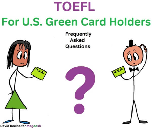 TOEFL for U.S. Green Card Holders