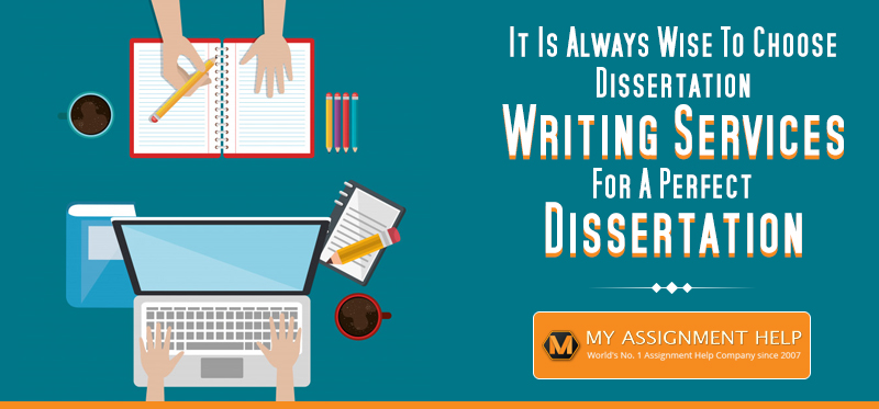 Why choosing dissertation writing services is the best decision?