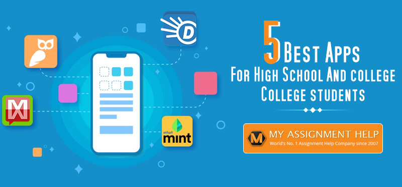 5 Best Apps for High School and College Students