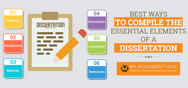 Best Ways to Compile the Essential Elements of a Dissertation