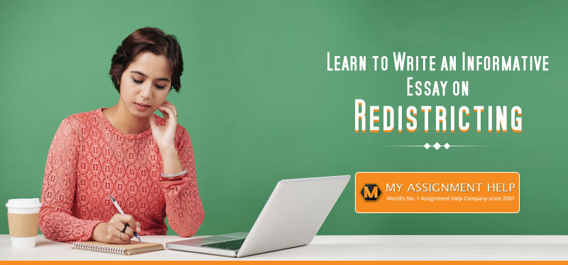 Write an Informative Essay on Redistricting