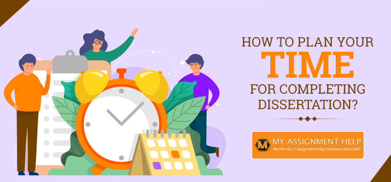 How to Plan your Time for Completing Dissertation
