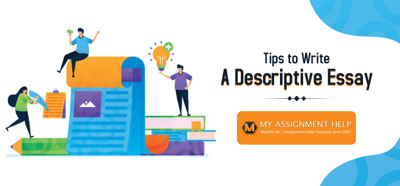 Tips to Write a Descriptive Essay
