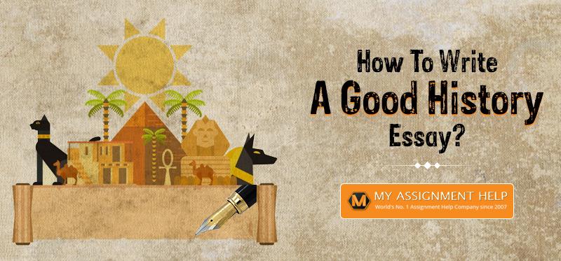 How To Write A Good History Essay