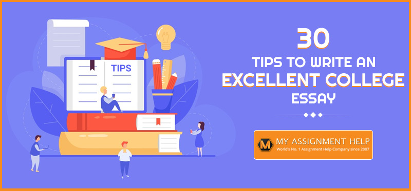 Tips to Write An Excellent College Essay