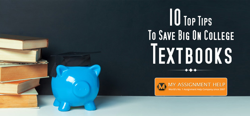10 Tips to Save Big on College Textbooks