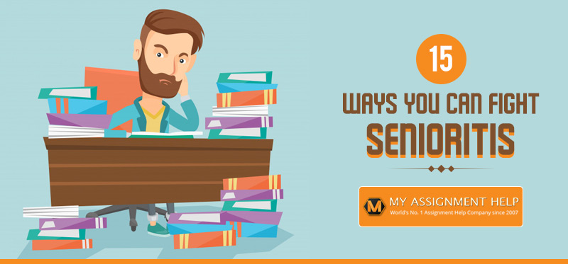 15 Ways You Can Fight Senioritis