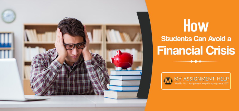 How Students Can Avoid a Financial Crisis