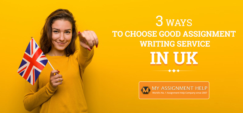 Good Assignment Writing Service in UK