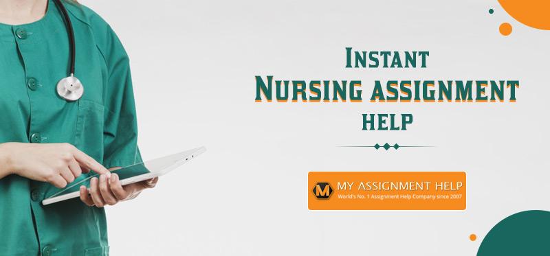 Instant Nursing assignment help