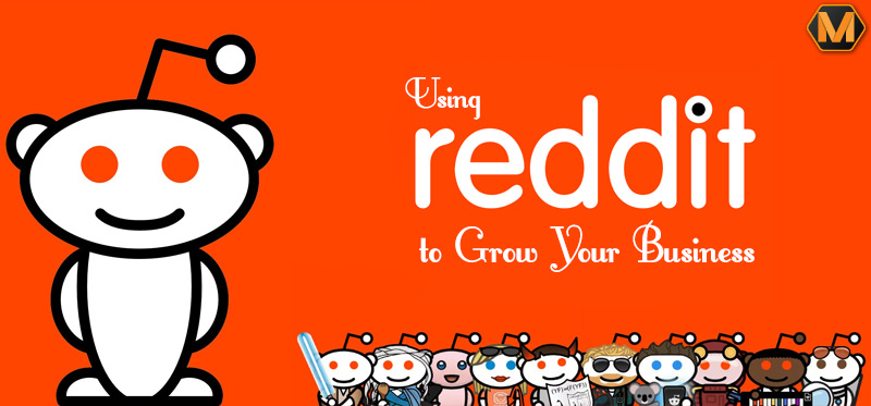Reddit to Grow Your Business