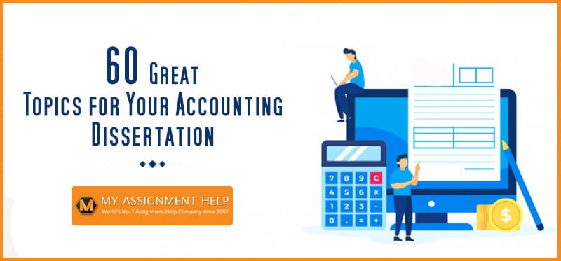 Topics for Your Accounting Dissertation