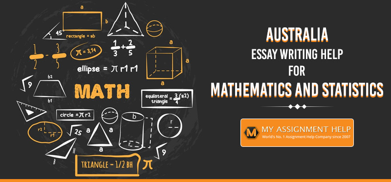 Essay Writing Help for Mathematics and Statistics