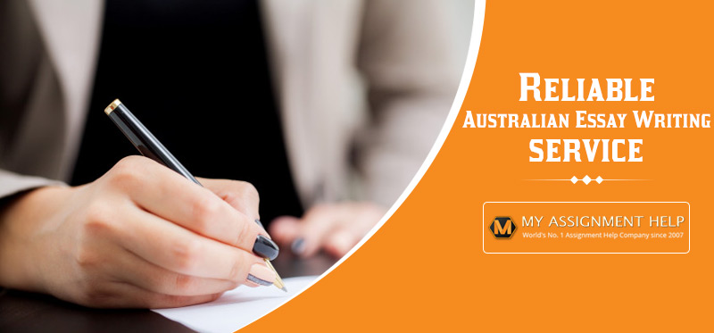 Reliable Australian Essay Writing