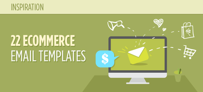 22 Excellent eCommerce Email Templates Examples