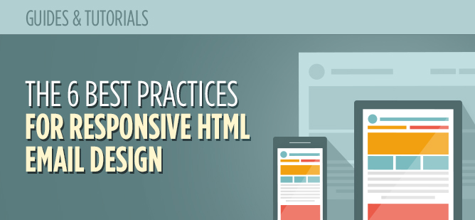 The 6 best practices for responsive html email design for How to make a responsive email template