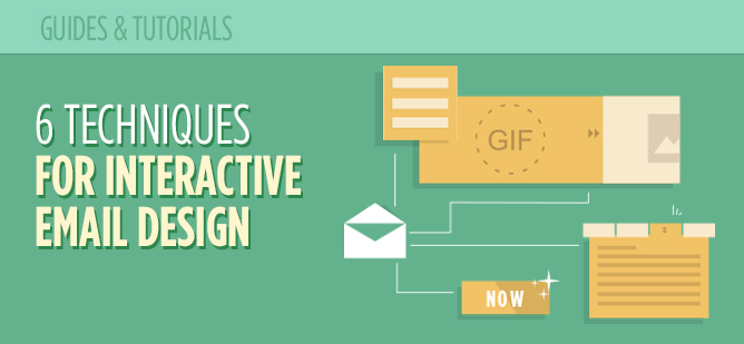 6 Advanced Techniques for Interactive Email Design_Header