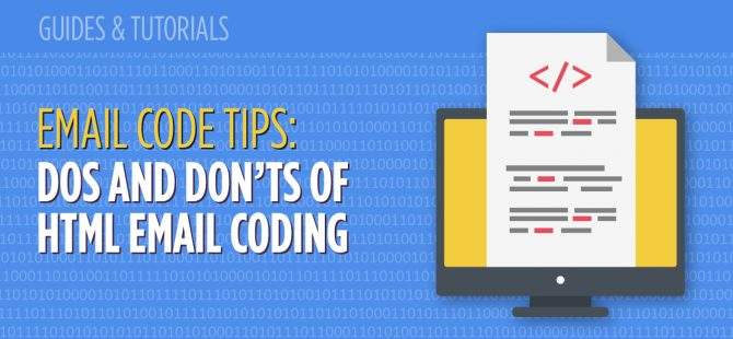 Email Code Tips: Dos and Don'ts of HTML Email Coding - MailBakery
