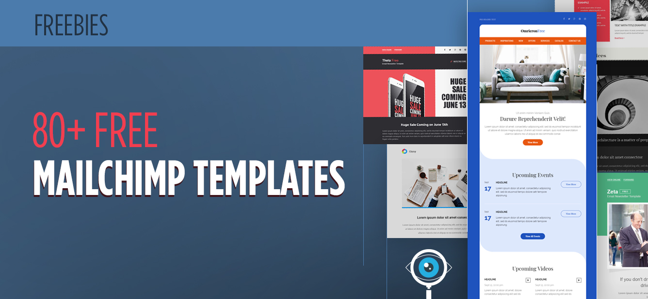 80+ Free MailChimp Templates to Kick-Start Your Email Marketing