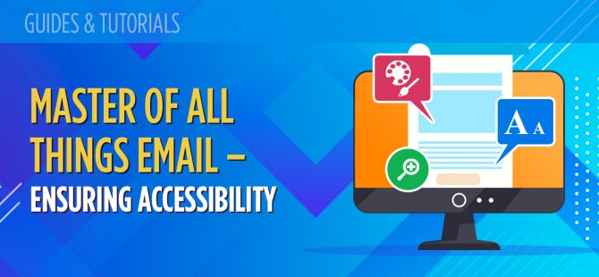 Master of all things email – ensuring accessibility